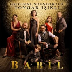 babil orijinal dizi müzikleri